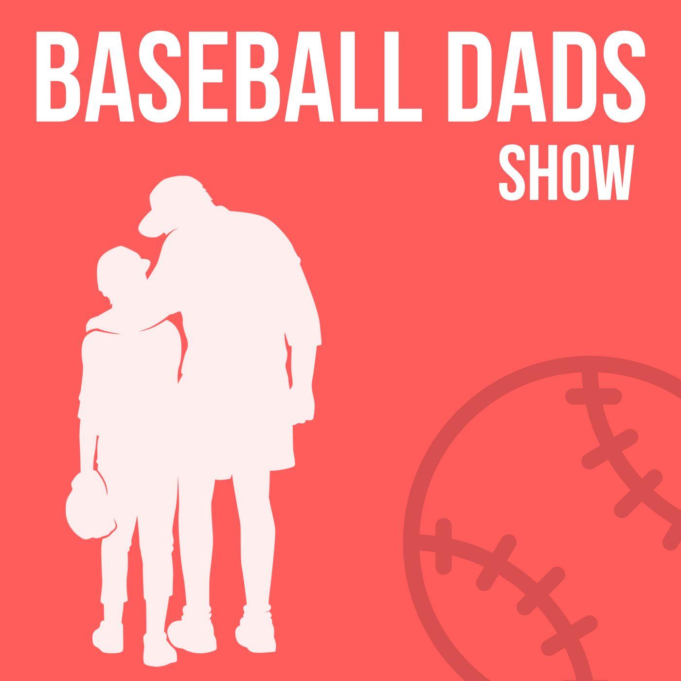 Baseball Dads Podcast
